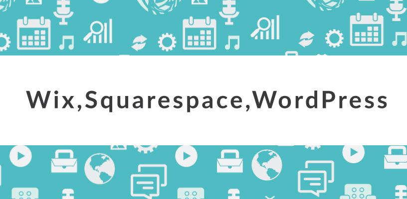 What is the Difference Between Wix, Squarespace, and WordPress?